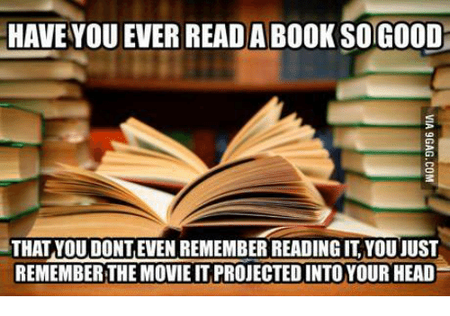 have-you-ever-read-a-book-sogood-that-you-donteven-10610042